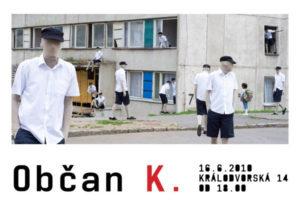 Občan K., zdroj: www.ztohoven.com