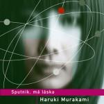Sputnik, má láska: Haruki Murakami
