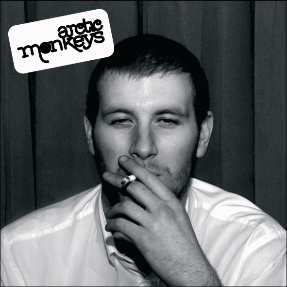 Whatever People Say I Am, Thats What Im Not – Arctic Monkeys