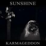 Sunshine zvěstují Karmageddon