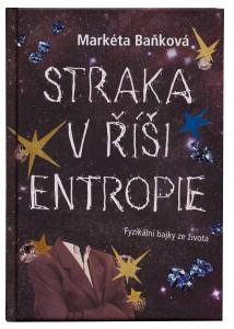Straka v říši entropie (Zdroj: www.magnesia-litera.cz)