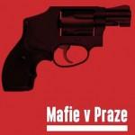 Mafie v Praze: lidská komedie