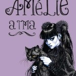 Amélie a tma aneb kdo by se ducha bál