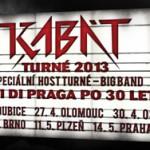 Turné 2013 připravuje skupina Kabát
