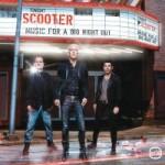 Scooter – muzika vhodná na jakoukoli denní dobu… i na čtyři hodiny ráno = hardcore!