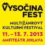 Multižánrový festival VYSOČINA FEST 2013!
