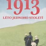 1913 – mozaika malých příběhů velkých jmen