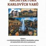 Plakát k výstavě Architektura Karlových Varů. Zdroj: www.npu.cz