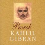 Khalil Gibran: Prorok – Kniha, která nejvíce ovlivnila můj život