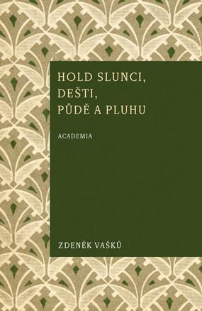 hold-slunci-desti-pude-a-pluhu