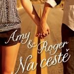 Amy a Roger na cestě aneb napříč Amerikou