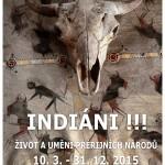 Splynout s rudým bratrem aneb Indiáni!!!