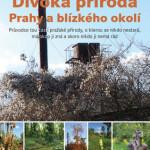 Divoká příroda v Praze?