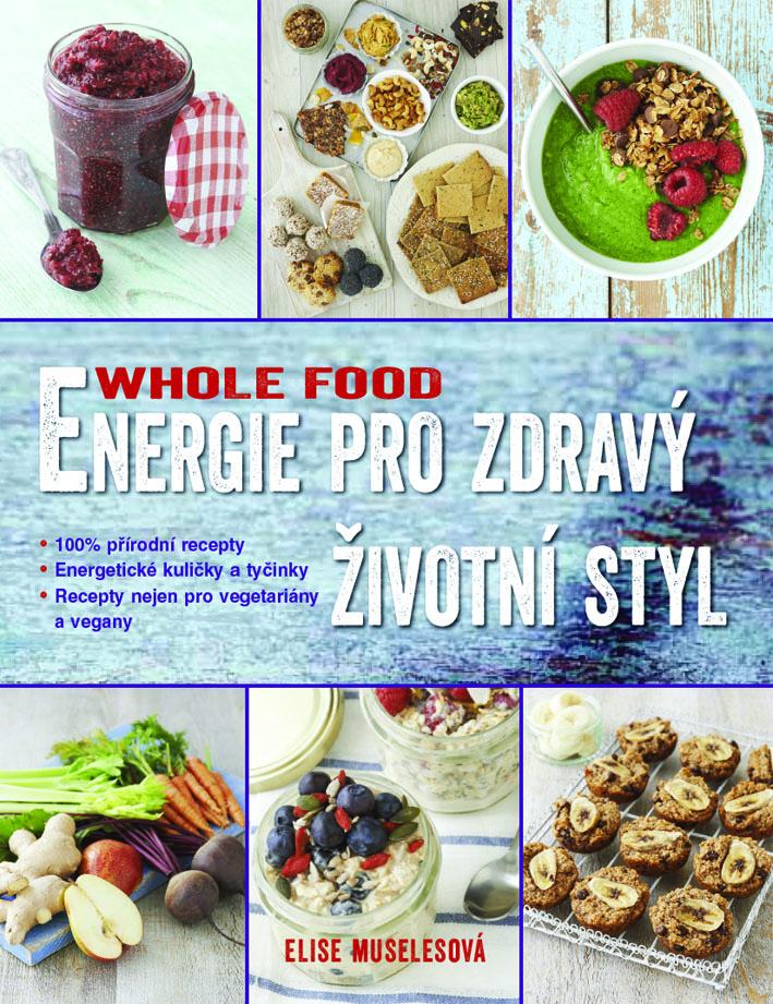 wholefood-energie-pro-zdravy-zivotni-styl