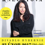 Katarína Knechtová, 23. 2. 2017, Divadlo Hybernia, Praha