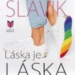 Daniela Slávik: Láska je láska (úryvek z knihy)