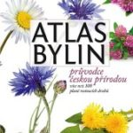 Atlas bylin – aneb čím se léčili naši předci a čím my