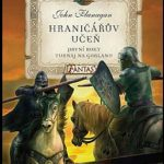 Hraničářův učeň aneb návrat do minulosti s J.Flanaganem