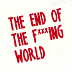 The End of the F***ing World oslňuje svět