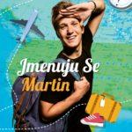 Jmenuju se Martin a miluju cestování