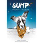Kniha na podporu týraných a opuštěných psů trhá rekordy. Příběh čtyřnohého hrdiny Gumpa se stal bestsellerem tohoto podzimu