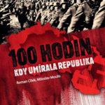 100 hodin, kdy umírala republika