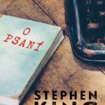 """""""Trénink je nenahraditelný a upřímnost je nepostradatelná,""""připomíná začínajícím autorům Stephen King"""