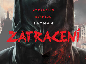 batman zatracení