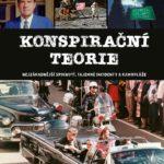 Od atentátu na Kennedyho až po otravu Litviněnka