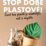 Máte už plné zuby doby plastové?