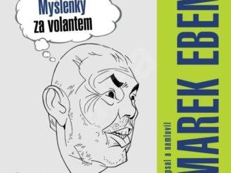 Marek Eben Myslenky za volantem