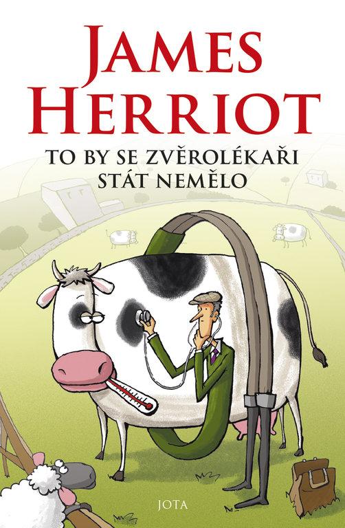James Herriot To by se zverolekari stat nemelo