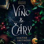 Kouzelná pohádka o víně a lásce