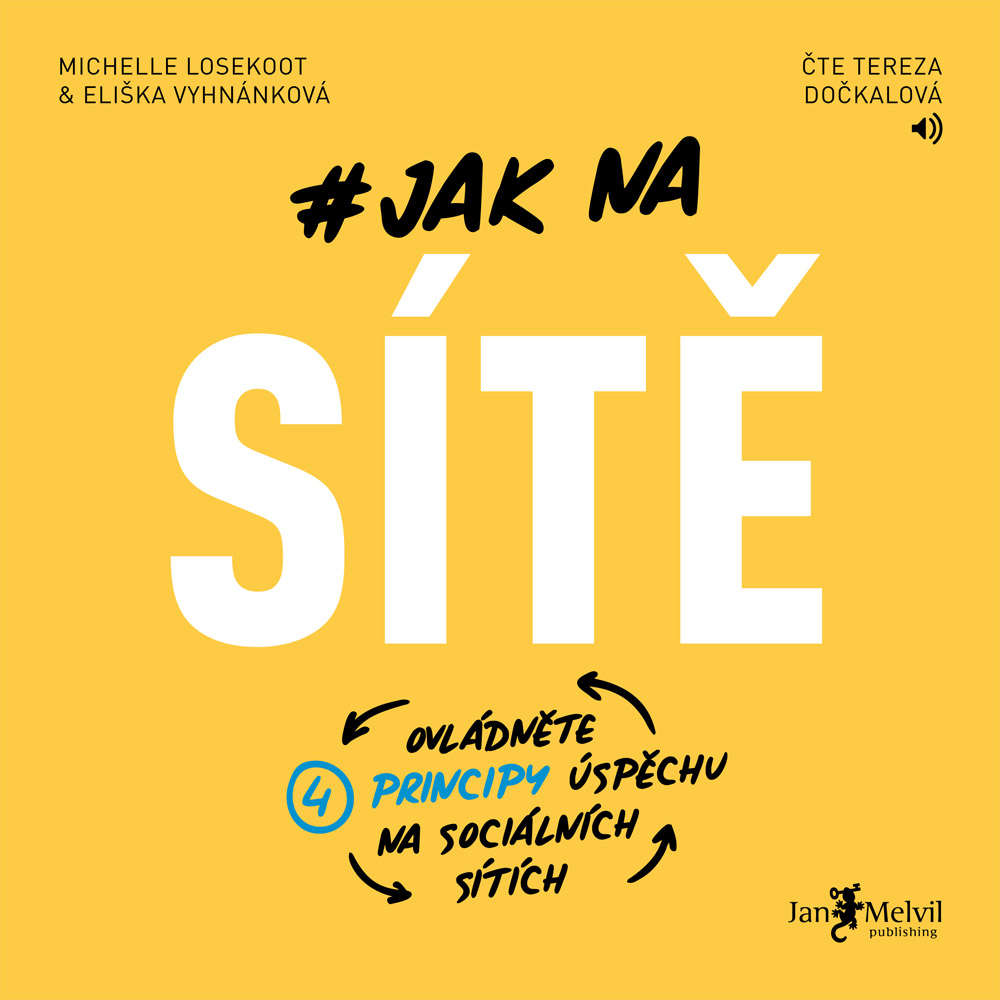 Audiokniha Jak na site Eliska Vyhnankova Michelle Losekoot