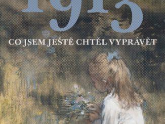 florian illies 1913 co jsem chtel jeste vypravet