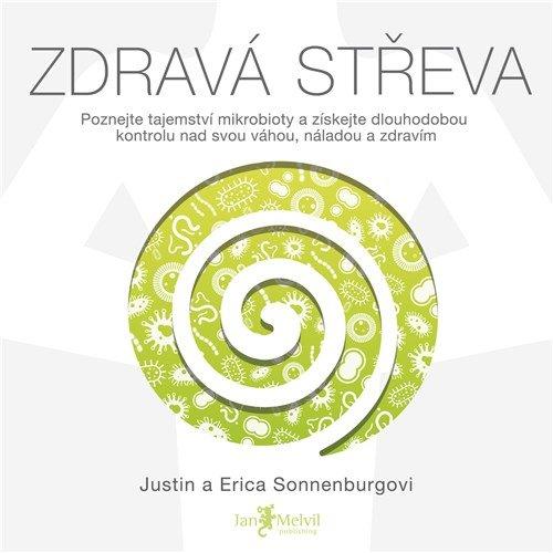 Audiokniha Zdrava streva Erica Sonnenburg Justin Sonnenburg