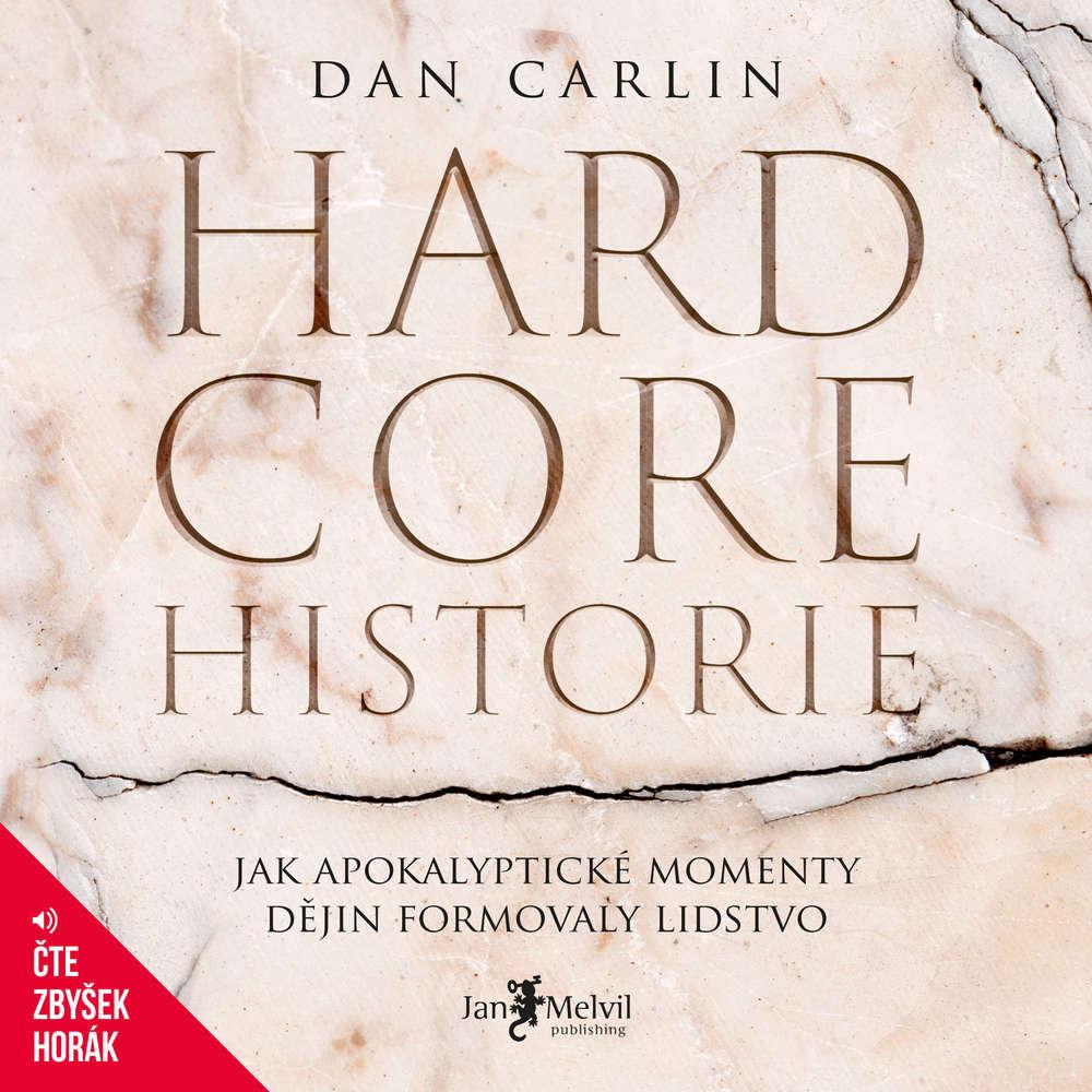 Audiokniha Hardcore historie Dan Carlin