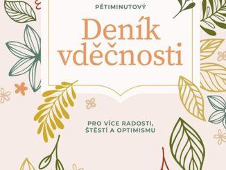 Sophia Godkin Petiminutovy denik vdecnosti