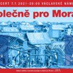 Na Václavském náměstí se ve středu uskuteční koncert Společně pro Moravu.  Vystoupí Rybičky 48, Xindl X, Slza, Pavel Callta a další…