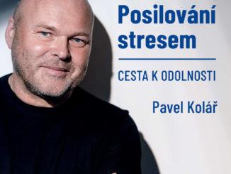 Audiokniha Posilovani stresem Cesta k odolnosti Pavel Kolar