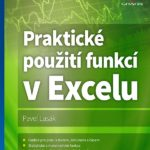 Praktické použití funkcí v Excelu